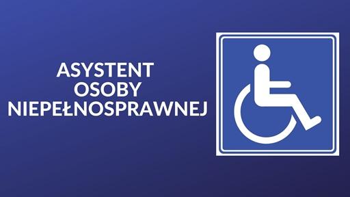 """Program """"Asystent osobisty osoby niepełnosprawnej"""" – edycja 2022"""