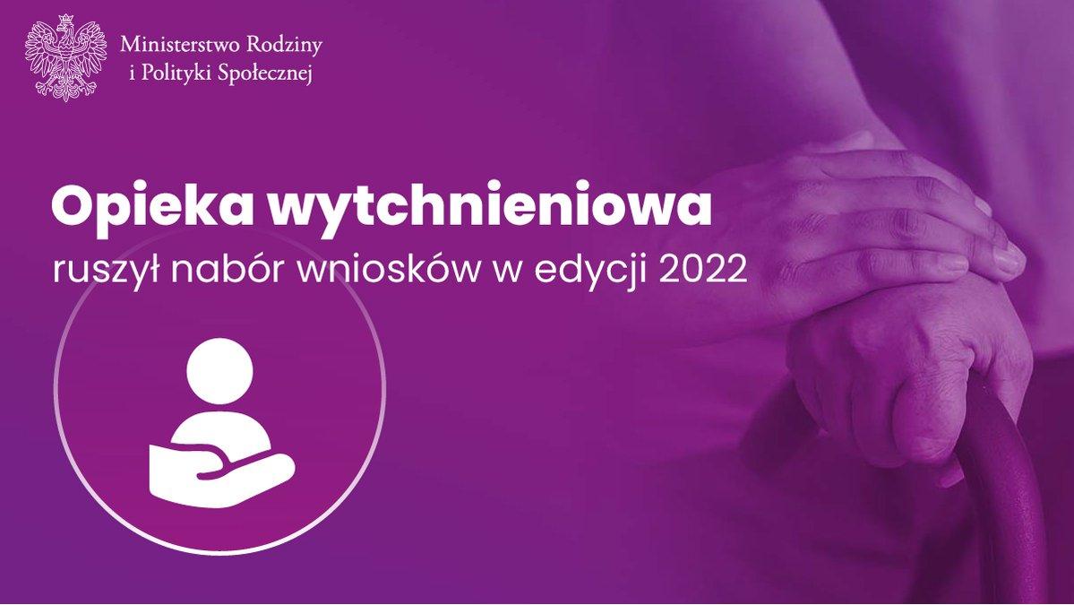 """Program """"Opieka wytchnieniowa""""-edycja 2022"""